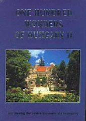 One hundred wonders of Hungary II.
