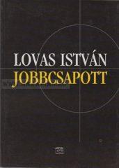 Jobbcsapott- Lovas István