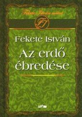 Az erdő ébredése : Fekete István