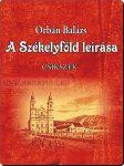 Orbán Balázs- A Székelyföld leírása