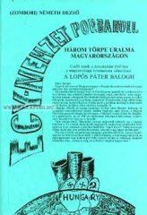 Három törpe uralma Magyarországon (egy nemzet porba hull) (Zombori) Németh Dezső