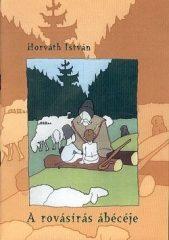 A rovásírás ábécéje : Horváth István
