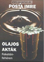 Olajos akták feketén-fehéren-Posta Imre