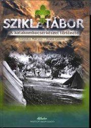 Sziklatábor - A katakombacserkészet története