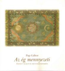 Pap Gábor- Az ég mennyezeti