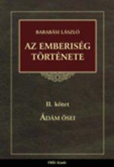 Barabási László: Az emberiség története II. - Ádám ősei