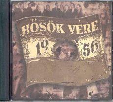 1956 - Hősök vére - válogatás CD : Titkolt Ellenállás