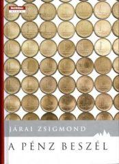 A pénz beszél -Járai Zsigmond