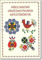 Híres magyar hímzés motívumok kifestőkönyve