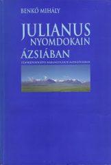 Julianus nyomában- Benkő Mihály