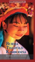 Burma, Thaiföld, Kambodzsa -Ács László