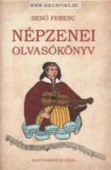 Népzenei olvasókönyv- Sebő Ferenc