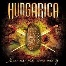 Nincs Más Föld, Nincs Más Ég (2009) Hungarica