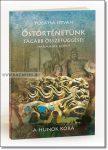 Pogátsa István Őstörténetünk tágabb összefüggései III. kötet A hunok kora