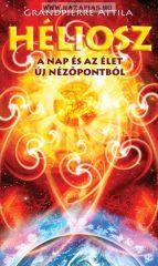 Héliosz A Nap és az élet új nézőpontból- Grandpierre Attila