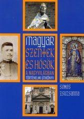 Magyar szentek és hősök a nagyvilágban - dr. Somos Zsuzsanna