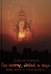 Egy asszony, öltözete a Nap -Isten anyja a tipológiában - Dávid Katalin