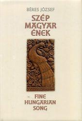 Szép magyar ének- Fine hungarian song : Béres József