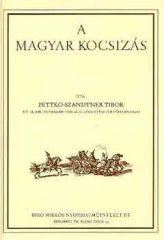 A magyar kocsizás -Pettkó-Szandtner Tibor