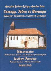 Somogy, Tolna és Baranya középkori templomai : Gondos Béla, Horváth Zoltán György