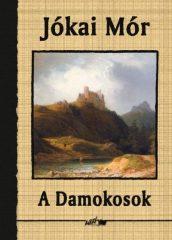 A Damokosok - Jókai Mór