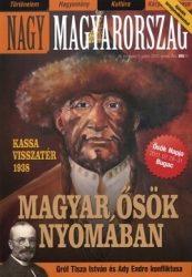 Nagy Magyarország III.évfolyam 2. szám 2011. június Magyar ősök nyomában