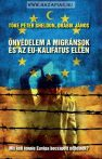 Önvédelem a migránsok és az EU-kalifátus ellen- Drábik János, Tőke Péter Sheldon