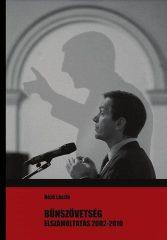 Bűnszövetség - Elszámoltatás 2002-2010 - Néző László