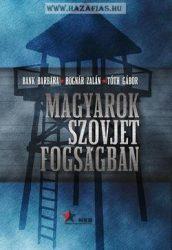 Magyarok szovjet fogságban-Bognár Zalán, Tóth Gábor
