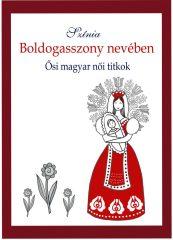Színia-Bodnár Erika-Boldogasszony nevében