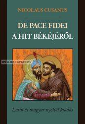 DE PACEFIDEI- A HIT BÉKÉJÉRŐL