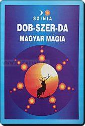 Dob-Szer-Da - Magyar mágia-Színia