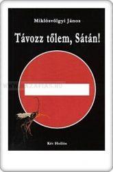 Távozz tőlem, Sátán! - Miklósvölgyi János