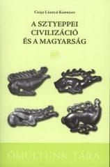 A sztyeppei civilizáció -  Csáji László Koppány