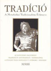 A Metafizikai Tradicionalitás Évkönyve 2003