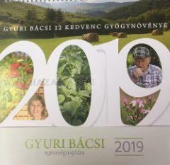Gyuri bácsi egészségnaptára 2019 Szabó György - A bükki füvesember