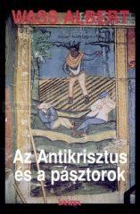 Wass Albert -Az Antikrisztus és a pásztorok(puhatáblás)
