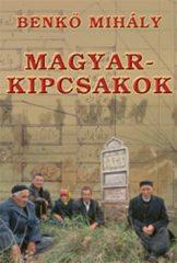Magyar-kipcsakok : Benkő Mihály
