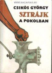Csikós György-  Sztrájk a pokolban