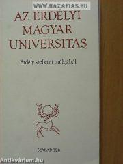 Az erdélyi magyar universitas ERDÉLY SZELLEMI MÚLTJÁBÓL- Wanek Ferenc Tolnay István Farkas Emőd Csiki Margit
