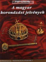A magyar koronázási jelvények- Pap Gábor
