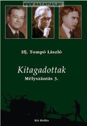 Ifj. Tompó László- Mélyszántás 3 Kitagadottak