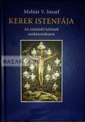 Molnár V. József-Kerek Istenfája- Az esztendő körének szokásrendszere