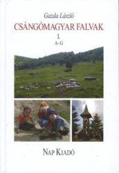 Csángómagyar falvak I. A-G - Gazda László