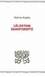 Megmaradásunkért a magyar nyelv ügyében - Molnos Angéla