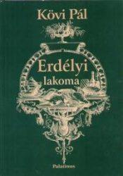 Erdélyi Lakoma - Kövi Pál
