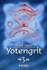 Yotengrit 3 - CD melléklettel : Máté Imre