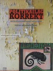 Tóth Gy. László gyűjtése:  Politikailag korrekt