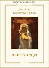 A hit kapuja - Jókai Anna  Korzenszky Richárd