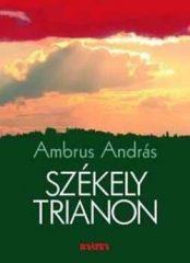 Székely Trianon -Ambrus András